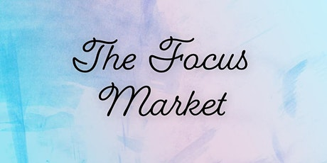 The Focus Market tickets
