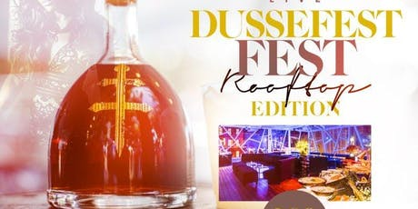 DUSSE FEST @ 760 ROOFTOP IN NYC tickets
