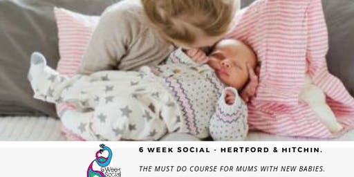 Must Do Course for Mums with New Babies, Hertford. 6 Week Social.