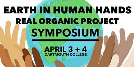 Real Organic Symposium: Earth in Human Hands tickets
