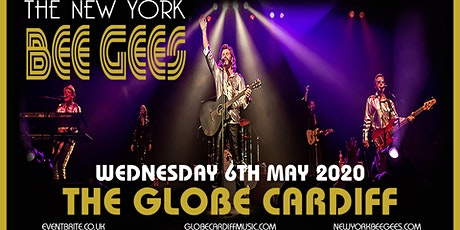 The New York Bee Gees (The Globe, Cardiff) tickets