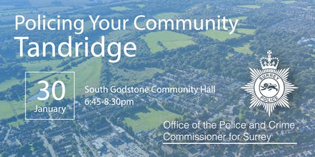 Policing your Community - Tandridge Open Engagement Meeting tickets