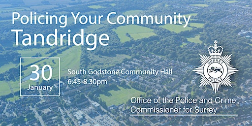 Policing your Community - Tandridge Open Engagement Meeting