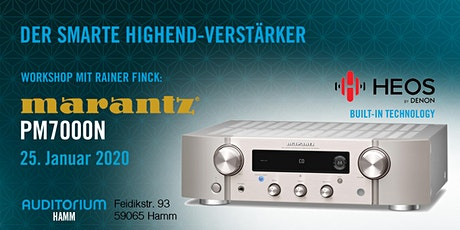 Workshop: Marantz PM7000N – Der smarte Highend-Verstärker Tickets