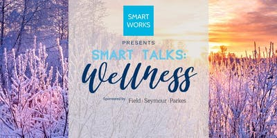 Smart Talks: Wellness 2020