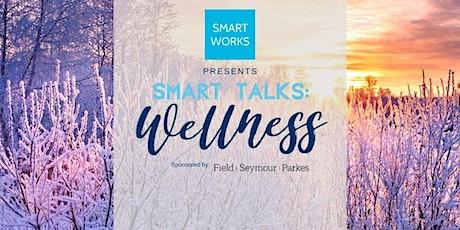Smart Talks: Wellness 2020 tickets