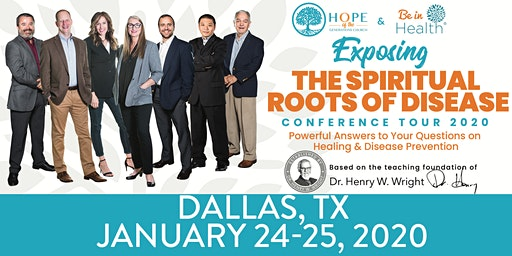 Exposing the Spiritual Roots of Disease Tour-Jan 2020- Dallas, TX