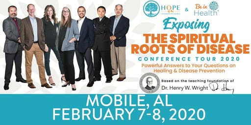 Exposing the Spiritual Roots of Disease Tour- Feb 2020-Mobile, AL