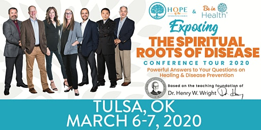 Exposing the Spiritual Roots of Disease Tour- Mar 2020-Tulsa, OK