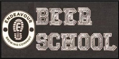 Endeavour Brewing Beer School 101 tickets