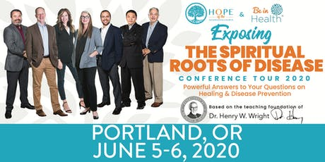 Exposing the Spiritual Roots of Disease Tour- Jun 2020-Portland, OR tickets