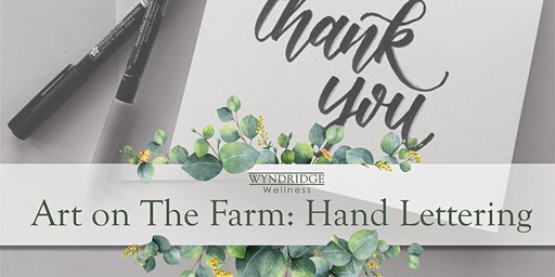 January's Art on The Farm: Hand Lettering
