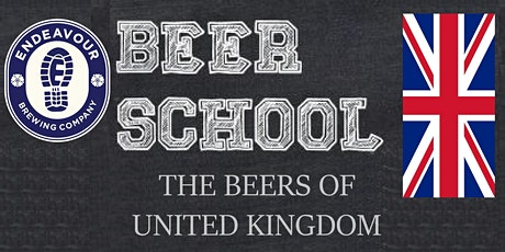 Endeavour Brewing Beer School 202 - Beer of United Kingdom tickets