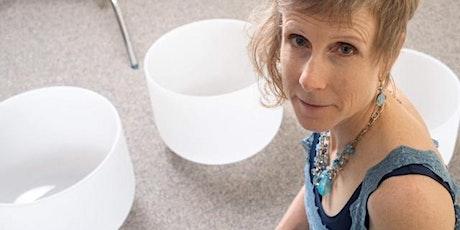 Crystal Singing Bowls Sound Healing Meditation with Laura Zak Hackel tickets