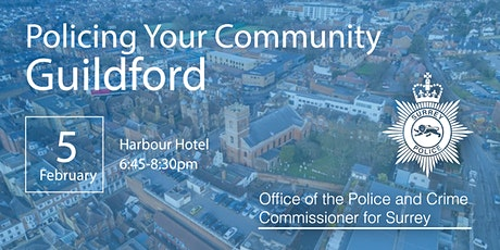 Policing your Community - Guildford Open Engagement Meeting tickets