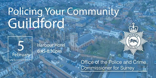 Policing your Community - Guildford Open Engagement Meeting