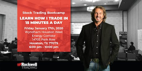 Rockwell Stock Trading Bootcamp - HOUSTON, January 17th tickets