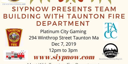 Siypnow Presents Team Building with Taunton Fire Department