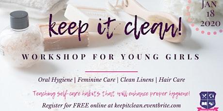 Keep it Clean - Hygiene Workshop tickets