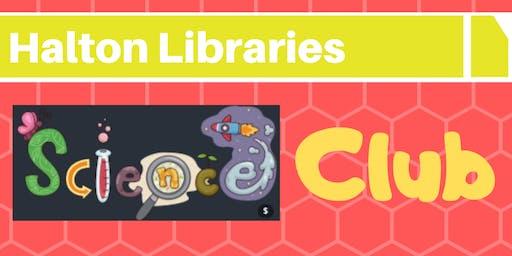 Science Club - Halton Lea Library