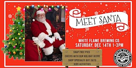 Meet Santa at White Flame Brewing tickets