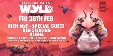 Techno Bible Presents... Wyld Launch Party (The Mill, Birmingham) tickets