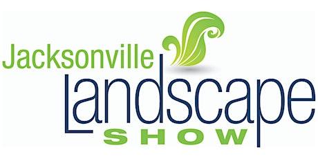 2020 Jacksonville Landscape Show & Seminars tickets