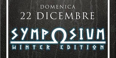 Symposium - Winter Edition biglietti