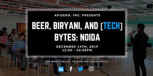 Beer, Biryani, & [tech] Bytes: Noida