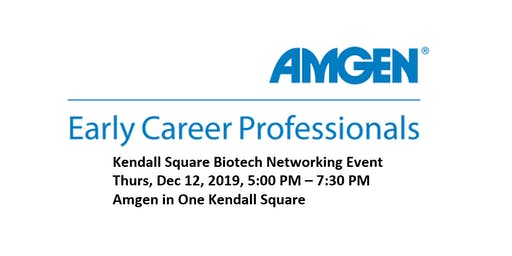 Amgen Early Career Professionals: Kendall Square Biotech Networking Event