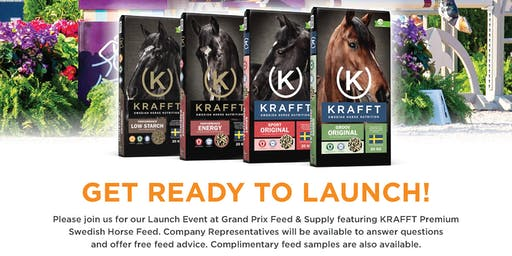 Launch Event for KRAFFT Premium Horse Feed- Meet Corp. Reps. & Free Samples