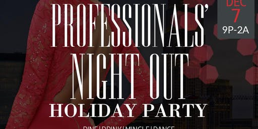 Professionals' Night Out HOLIDAY PARTY with DJ 360