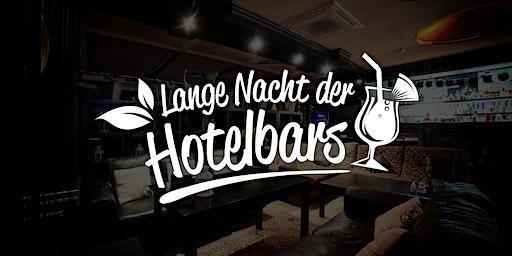 Lange Nacht der Hotelbars Berlin - März 2020