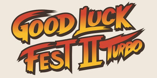 Good Luck Fest 2 VIP Pass