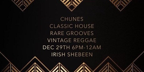 """Chunes  """" Pre New Years Eve Social """"  Dec 29th at the Irish Shebeen tickets"""