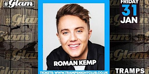 Glam presents: ROMAN KEMP