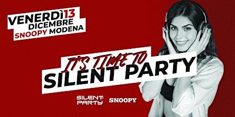 ☊ Silent Party® ☊ Snoopy Venerdì 13.12 - Modena biglietti