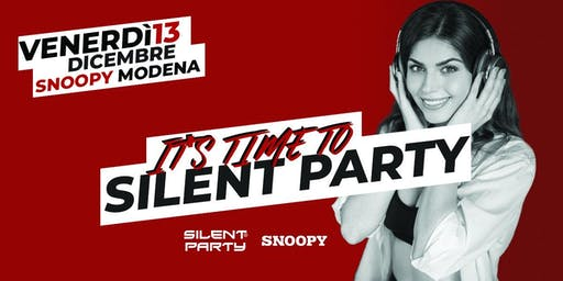 ☊ Silent Party® ☊ Snoopy Venerdì 13.12 - Modena