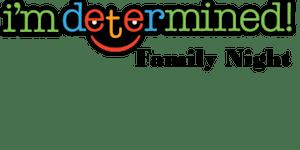 ASCV Workshop: I'm Determined Family Night
