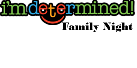 ASCV Workshop: I'm Determined Family Night tickets
