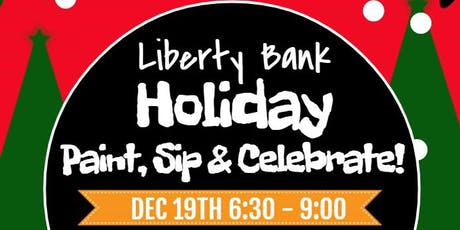 Holiday Paint, Sip, and Celebrate at Liberty Bank tickets