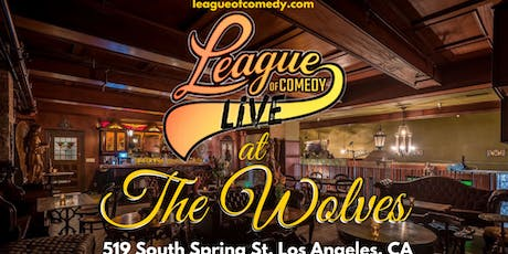 League of Comedy Live at The Wolves DTLA tickets