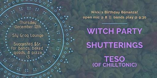 Witch Party / Shutterings / Teso /// Nikki's B-day Bonanza!