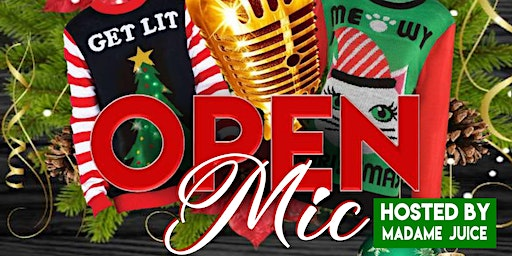 Ugly sweater Open Mic