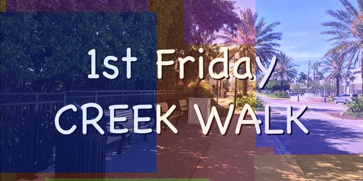 FIRST FRIDAYS ART WALK in THE CREEK, Stuart's Arts + Entertainment District