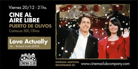 Cine al Aire Libre en Gastronomada: LOVE ACTUALLY (2003) - Viernes 20/12 entradas