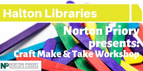 Norton Priory Craft Make and Take Workshop - Widnes Library tickets