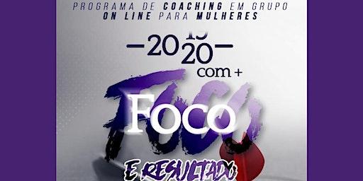 PROGRAMA 2020 COM + FOCO E RESULTADO