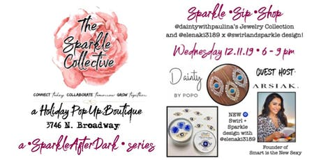 Sparkle After Dark with Dainty by Paulina - Sparkle, Sip, Shop! tickets