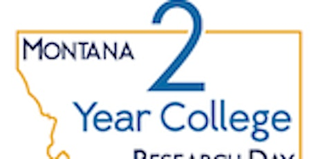 Montana Two-Year College Research Day tickets